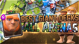 Clash Royale - Best Decks for ALL Arenas with Giant!