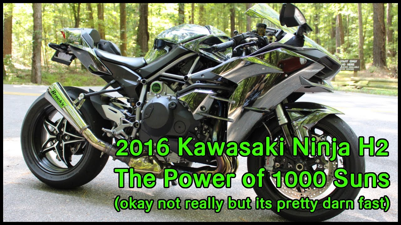 2016 Kawasaki Ninja H2 The Power Of 1000 Suns Youtube