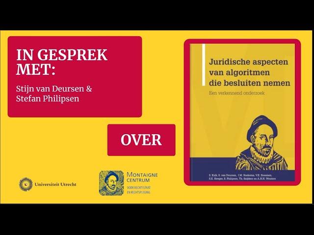 Stijn van Deursen en Stefan Philipsen over de casestudy 'De rechtspraak' | Montaigne Centrum