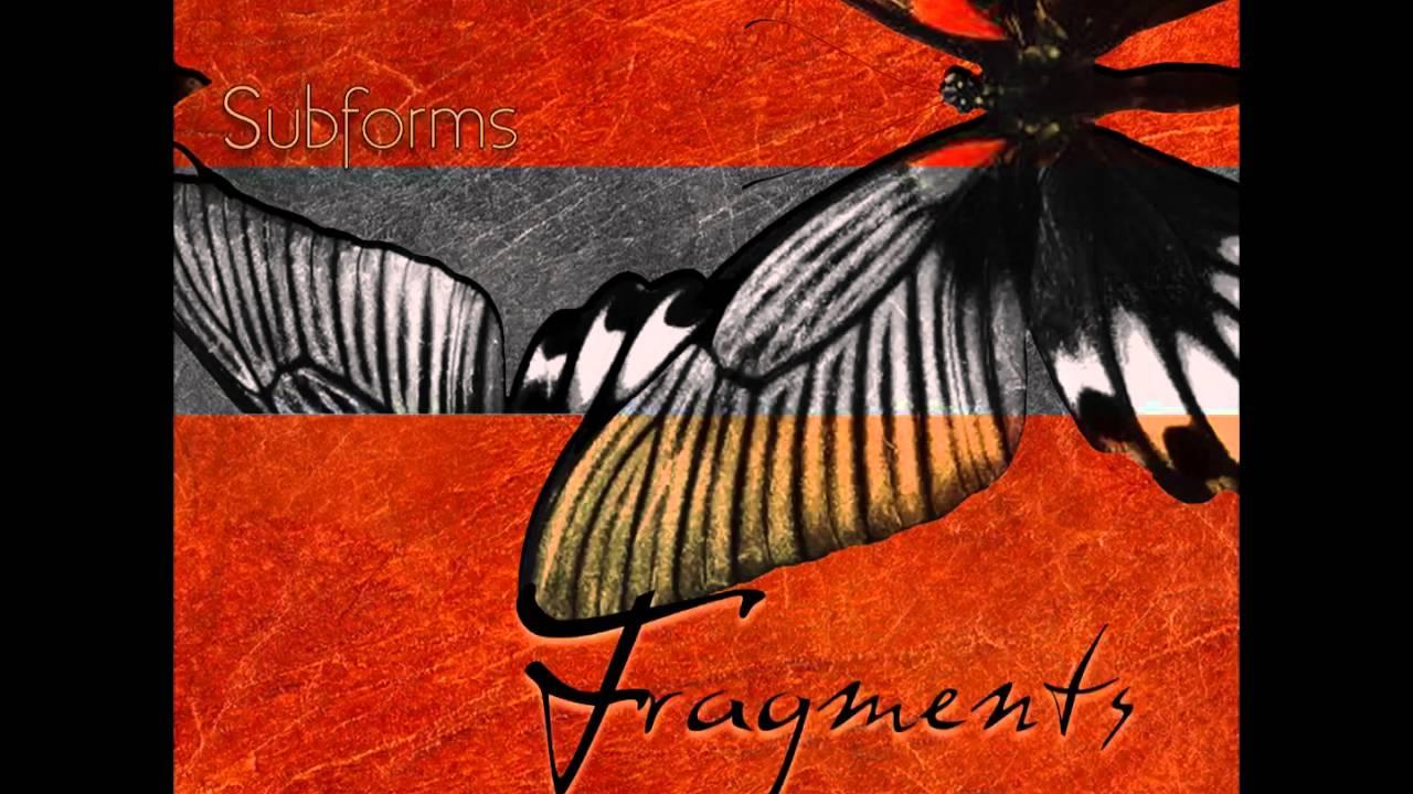 Download Subforms - Fragments [Full Album]
