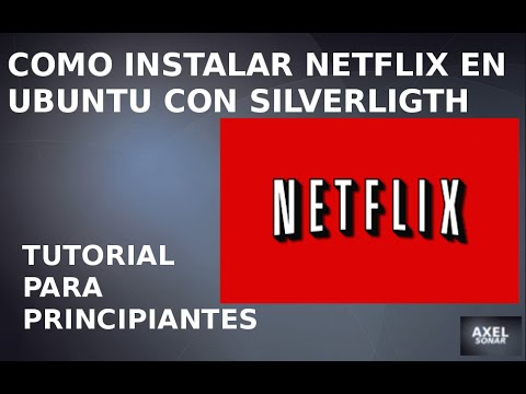 Como instalar Netflix en Ubuntu con Firefox  Instalacion Silverlight con Pipelight
