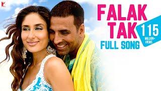 Download Falak Tak -  Full Song   Tashan   Akshay Kumar   Kareena Kapoor   Udit Narayan   Mahalaxmi Iyer Mp3 and Videos