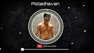 Polladhavan Bgm || Polladhavan || Dhanush || Ramya