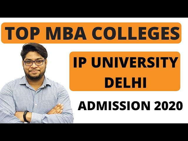 Top MBA colleges in Delhi IP University With ranking and Admission Details