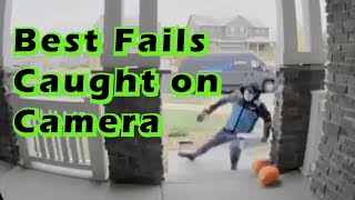 Best Fails Caught on Camera