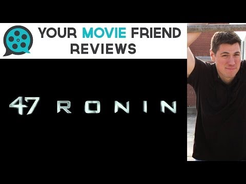 47 Ronin (Your Movie Friend Review)