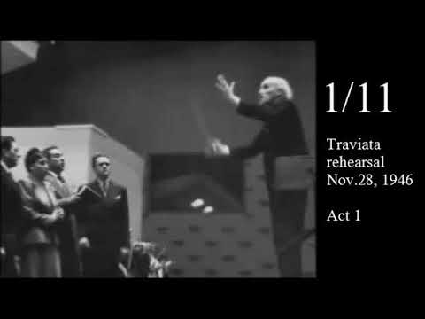 Toscanini rehearses Verdi Traviata 1946 (part 1/11)