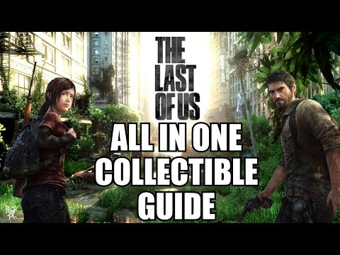 The Last Of Us All Collectibles Guide - All Jokes, Tools, Pendants, Doors & Conversations