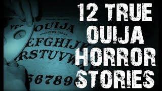 12 TRUE Disturbing & Terrifying Ouija Board Horror Stories | (Scary Stories)