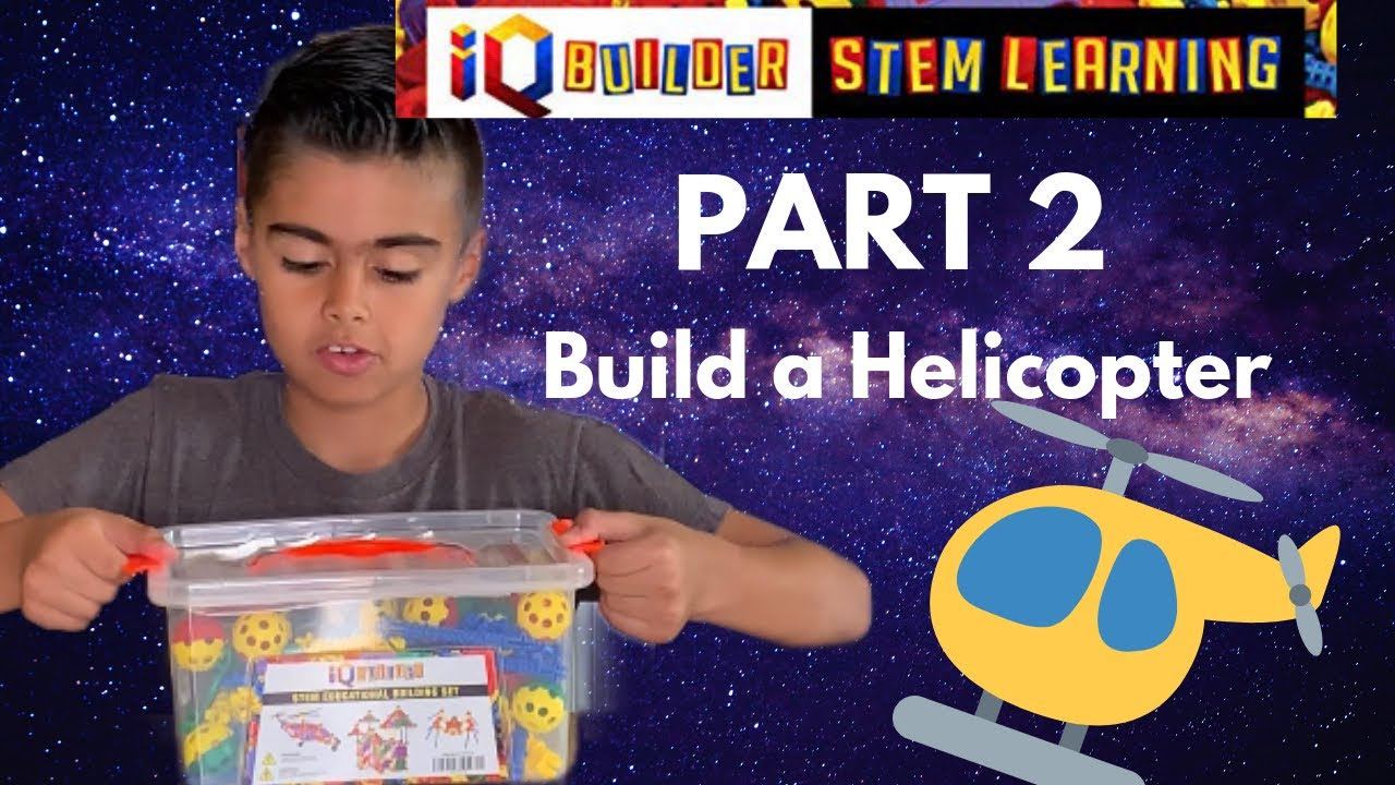 BUILDING A HELICOPTER WITH IQ BUILDER   CREATIVE ...