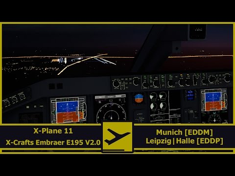 X-Plane 11 | Munich [EDDM] - Leipzig/Halle Airport [EDDP]| X-Crafts Embraer E195 v2.0 | English | HD