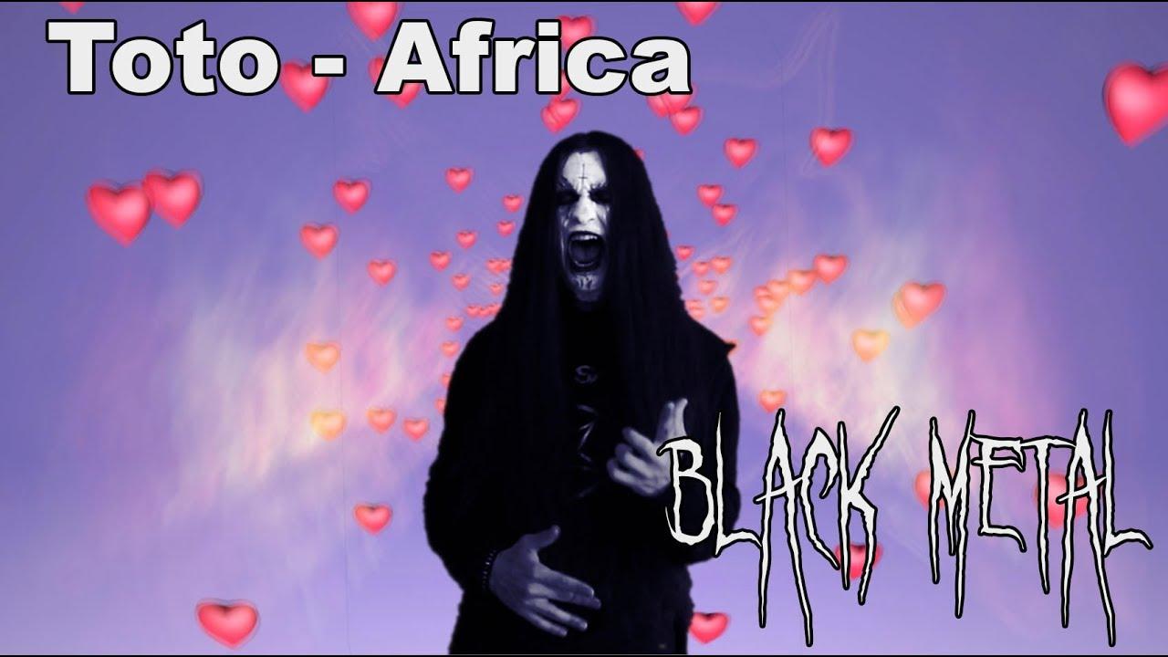 Toto - Africa BLACK METAL - YouTube