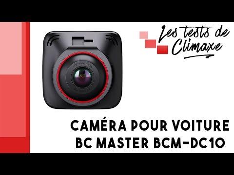 Test D'une Caméra Pour Voiture (Dashcam) BC Master BCM-DC10