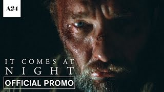 It comes at night | never | official promo hd | a24