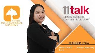Learn English Online with Teacher Lyka at 11talk