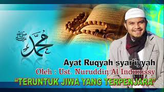 Video MP3 Ayat Ruqiah Syar'iyyah Oleh Ustadz Nuruddin Al Indunissy download MP3, 3GP, MP4, WEBM, AVI, FLV Oktober 2018