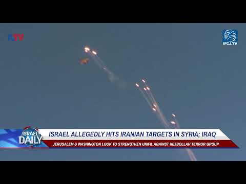 Israel Allegedly Hits Iranian Targets In Syria; Iraq - Your News From Israel