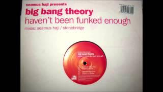Seamus Haji presents Big Bang Theory - Haven