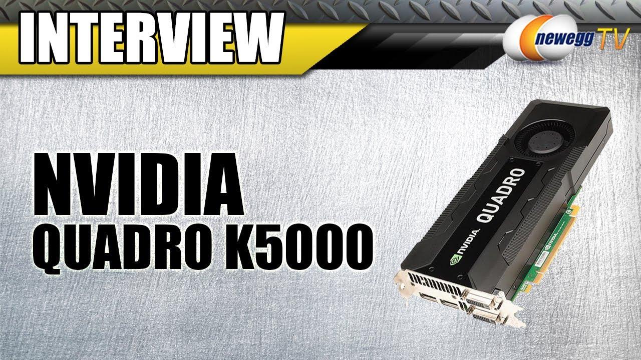 Newegg TV: NVIDIA Quadro K5000 4GB 256-bit GDDR5 Workstation Video Card  Overview w/Interview