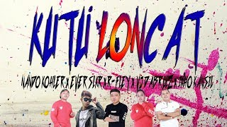 Download lagu KUTU LONCAT - EVER SLKR