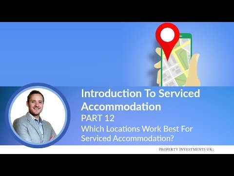 🔵 Which Locations Work Best For Serviced Accommodation?
