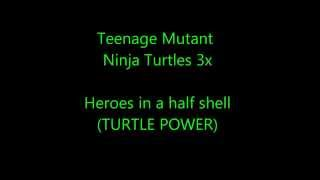 Teenage Mutant Ninja Turtles 2012 theme song lyrics