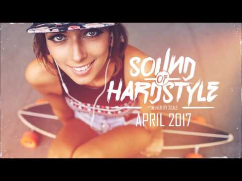 SOUND OF HARDSTYLE | APRIL 2017