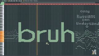 What Bruh Sounds Like - MIDI Art