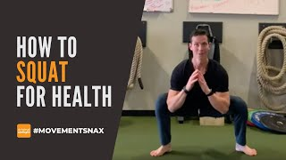 How to Squat for Health