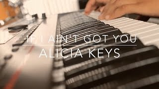 Rendition - If I Ain't Got You (Alicia Keys Cover)