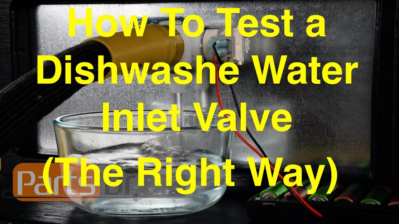 how to test a dishwasher water inlet valve the right way  [ 1280 x 720 Pixel ]