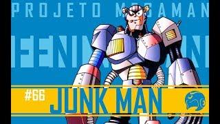 JUNK MAN | Projeto Mega Man S10E03