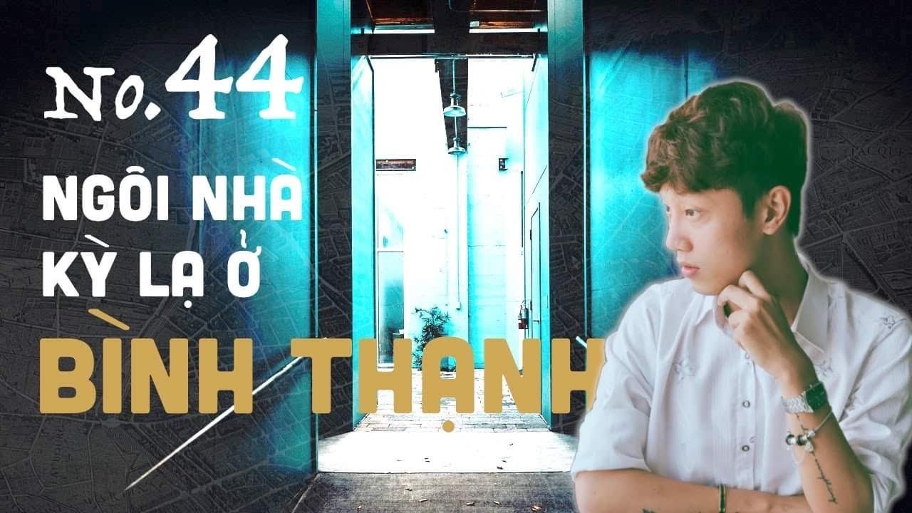 Tập 44: Chuyện có thật - Những căn nhà có Vong tại Bình Thạnh    Nguyễn Nguyễn
