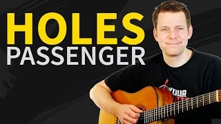 Guitar Lesson & TAB: how to play Holes by Passenger (Mike Rosenberg)