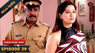 MISS INDIA TV SERIAL EPISODE 29 | SHILPA SHINDE | PAKHI HEGDE | DD National