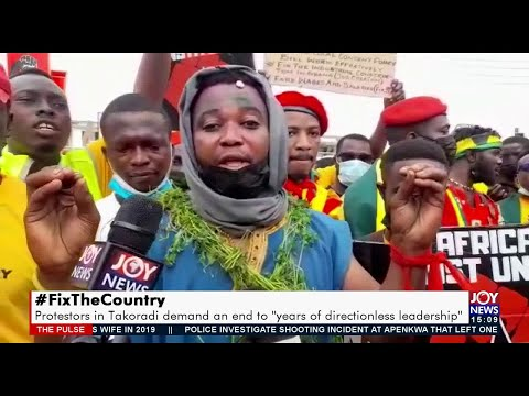 """#FixTheCountry: Protesters in Takoradi demand an end to """"years of directionless leadership""""(21-9-21)"""