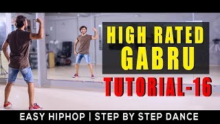 High Rated Gabru Dance Tutorial Step By Step  Easy Hip Hop Beginners Calss Vicky Patel Choreography