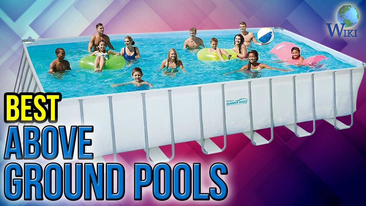 10 Best Above Ground Pools 2017 - YouTube