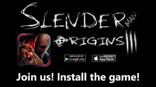 SlenderMan Origins 3