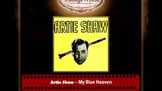 Artie Shaw – My Blue Heaven