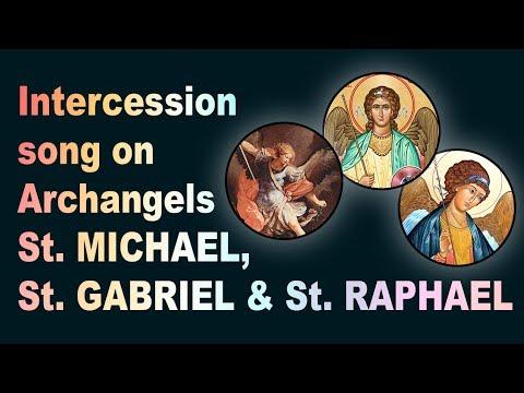 Intercession song on Archangels St. MICHAEL, St. GABRIEL & St. RAPHAEL | Fr Shaji Thumpechirayil