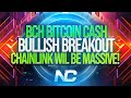 EXTREMELY BULLISH BREAKOUT FOR BITCOIN CASH BCH, LINK IS GOING TO BE MASSIVE THIS BULL RUN!!!