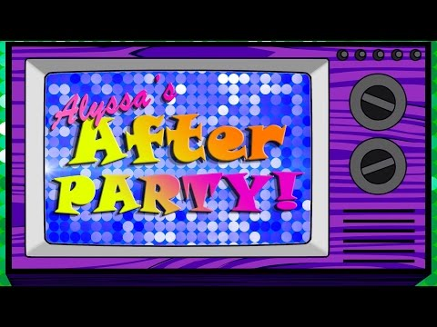 """Alyssa's After Party- Premiere SPECIAL! """"All Stars 2 Ep 1"""" The Library Is OPEN!"""