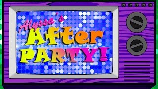 Alyssa's After Party- Premiere SPECIAL! ''All Stars 2 Ep 1'' The Library Is OPEN!