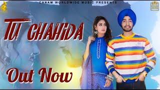 Tu Chahida (full video ) | karma | n21 | charvi dutta | Canam Worldwide Music | latest punjabi song
