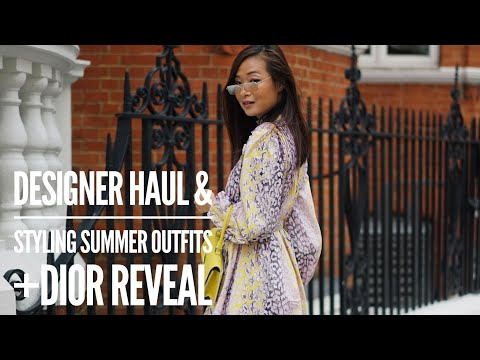 Designer Haul and Styling Summer Outfits + Dior reveal | wenwen stokes