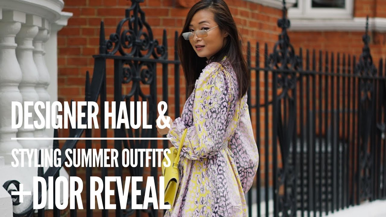 Designer Haul and Styling Summer Outfits + Dior reveal | wenwen stokes 3