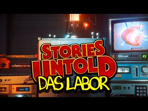 STORIES UNTOLD 🈲 DAS LABOR