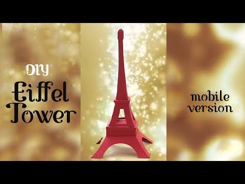 DIY: Eiffel Tower with a Hidden Box | Mobile Version