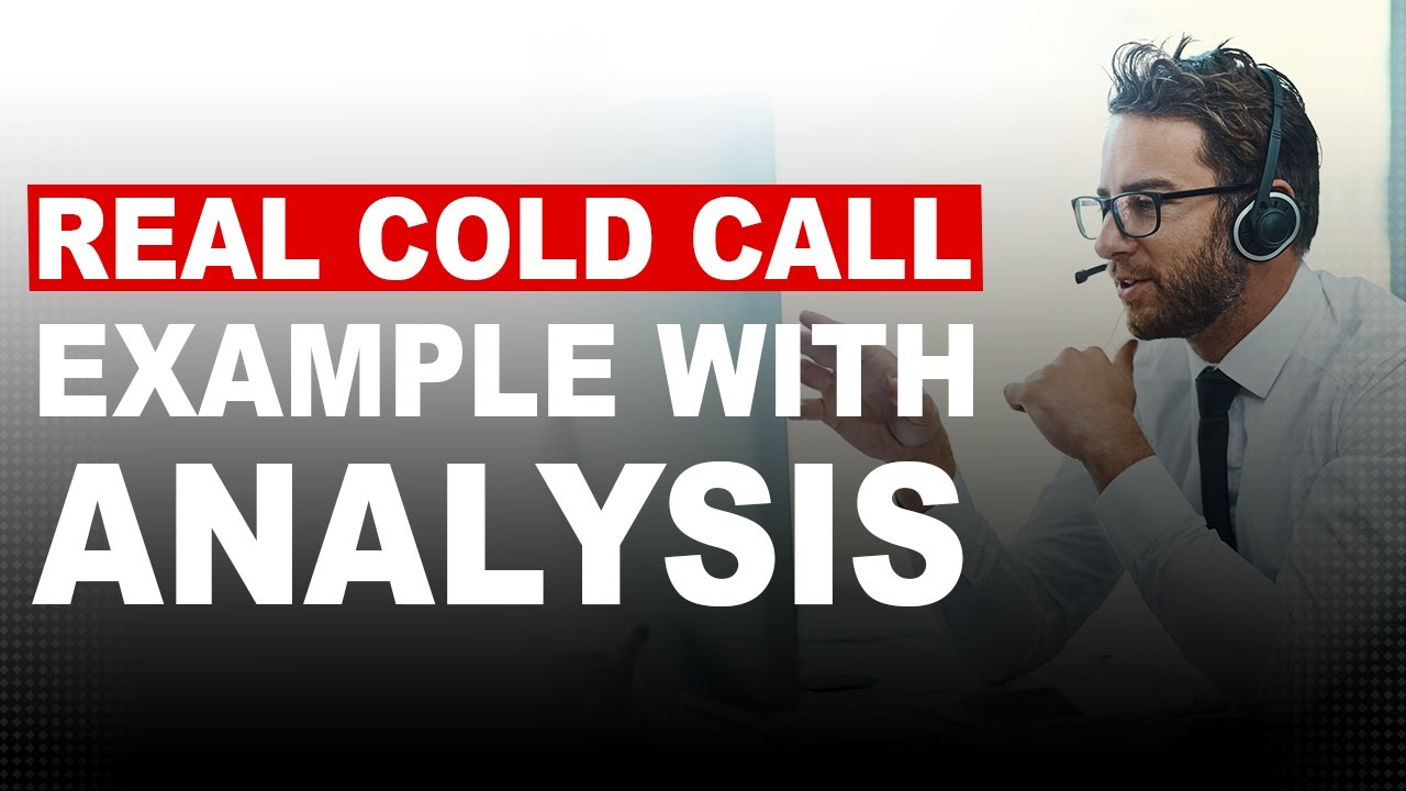 Outbound Sales Call Script Examples with Analysis